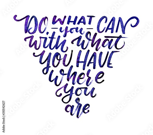 "Fotografia Handgemalter Spruch ""do what you can"" - Brushlettering Zitat Aquarell Wasserfarb"