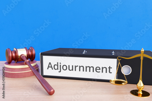 Adjournment – Folder with labeling, gavel and libra – law, judgement, lawyer Wallpaper Mural