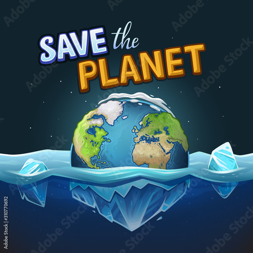 Planet Earth with ice in water and save the planet text Fototapeta