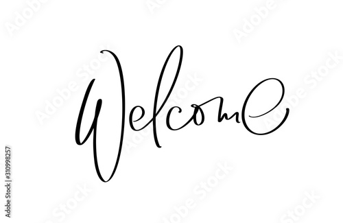 Valokuvatapetti Welcome hand drawn vector lettering text