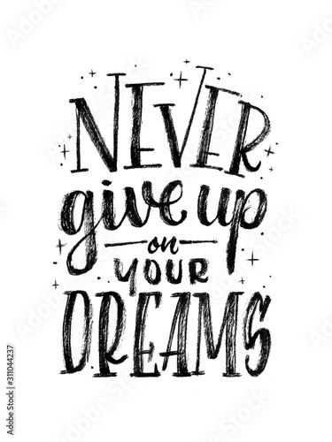 "Brushlettering ""Never give up on your dreams"" handgemalte Pinselschrift Canvas Print"