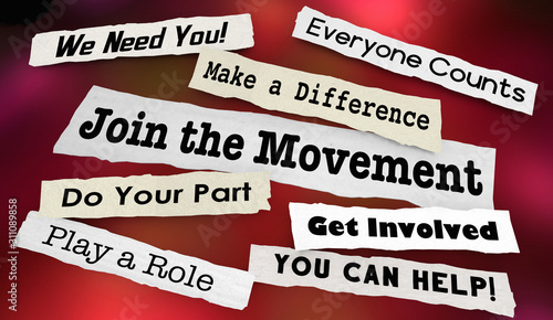 Photo Join the Movement Activism Support Help Make Difference Headlines 3d Illustratio