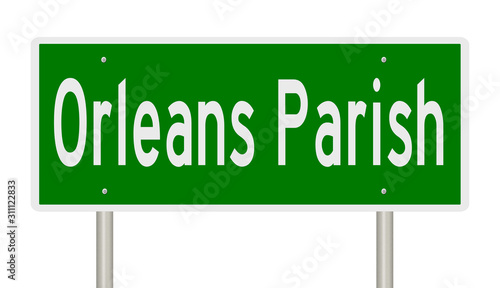 Photo Rendering of a green 3d highway sign for Orleans Parish in Louisiana