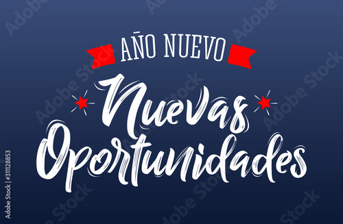 Photo Ano Nuevo Nuevas Oportunidades, New Year New Opportunities Spanish Text Vector Design