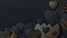 Valentines Day Background With Black Hearts And Gold Pattern. Gold Luxury Cover On Dark Background. Black Holidays Poster, Card, Add, Header, Website, Article For Valentines Day.