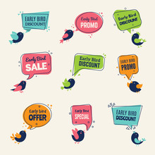 Early Bird. Special Offers Badges Discounts Labels With Birds Vector Advertising Signs Collection. Offer Label Lettering, Speech Bubble Early Bird Promotion Illustration