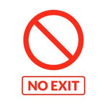 No Exit Vector Sign. Emergency...
