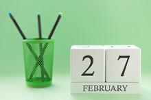 Desk Calendar Of Two Cubes For February 27