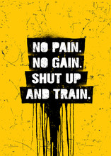 No Pain No Gain.Shut Up And Tr...