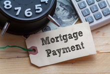 Mortgage Payment Words On Tag ...