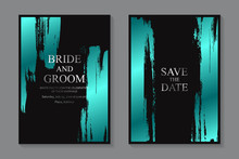 Set Of Modern Grunge Luxury Wedding Invitation Design Or Card Templates For Business Or Presentation Or Greeting With Turquoise Metallic Paint Brush Strokes On A Black Background.