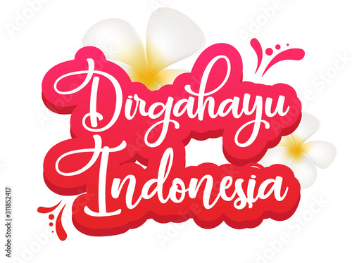 Dirgahayu Indonesia flat poster vector template. Slogan nasional. Tropical country. Banner, brochure page, leaflet design layout with text. Sticker with calligraphic lettering and plumeria