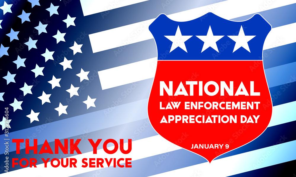 Fototapeta NATIONAL LAW ENFORCEMENT APPRECIATION DAY (L.E.A.D.). January 9. Poster, card, banner, background, T-shirt design.
