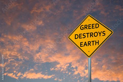 """Cuadros en Lienzo  """"GREED DESTROYS EARTH"""" Road Sign"""