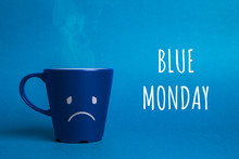 Stock Photo Of A Blue Monday C...