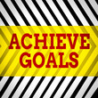 canvas print picture - Word writing text Achieve Goals. Business photo showcasing Results oriented Reach Target Effective Planning Succeed Seamless Vertical Black Lines on White Surface in Mirror Image Reflection