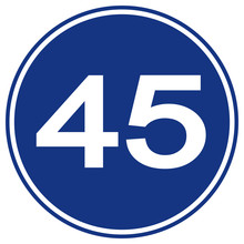 Speed Limit 45 Traffic Sign,Vector Illustration, Isolate On White Background Label. EPS10