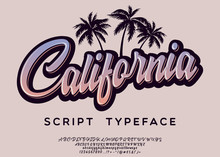 California. Vintage Brush Scri...