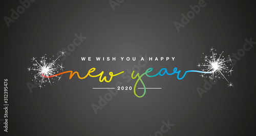 Happy New Year 2020 handwritten lettering tipography sparkle firework rainbow colorful white black background - 312395476