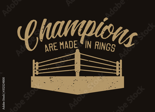 Fotografia, Obraz Boxing quote slogan typography champions are made in rings with ring illustratio