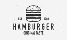 Hamburger Vector Logo Template. Vintage Burger Cafe Logo With Grunge Texture. Trendy Vintage Design.