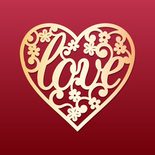 Laser Cut Heart With Flowers Pattern. Template For Cutting, Interior Design, Layouts Wedding Cards, Invitations, Valentine's Day Cards. Vector Floral Heart.