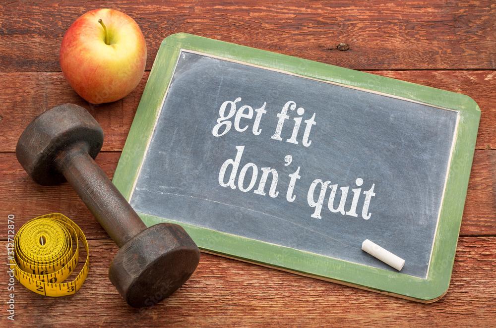 Fototapeta Get fit, do not quit. Fitness concept.