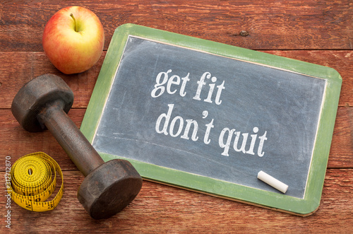 Obraz Get fit, do not quit. Fitness concept. - fototapety do salonu