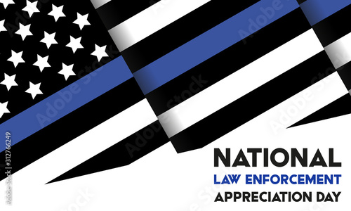 NATIONAL LAW ENFORCEMENT APPRECIATION DAY (L.E.A.D.). January 9. Poster, card, banner, background, T-shirt design.  - 312766249