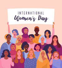 B International Women's Day. Vector Illustration Of Diverse Cartoon Women Standing Together And Holding A Placard Over Their Heads. Isolated On Background.