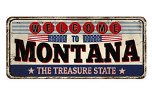 Welcome To Montana Vintage Rusty Metal Sign