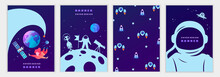 Set Of Space Templates For Banners, Invitations, Flyers, Cards, Flyers, Covers. Science, Planets, Astronaut, Universe. Vector Children's Illustration. Blue Sky. Space Trip.