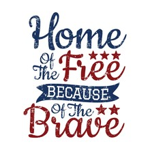 Home Of The Free Because Of Th...