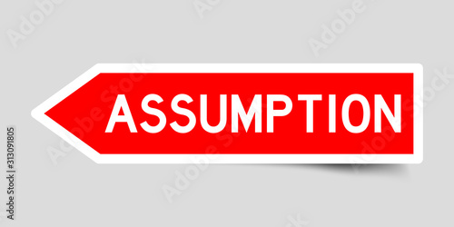 Canvastavla Red color arrow sticker with word assumption on gray background