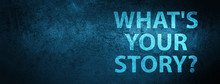 What Is Your Story Icon Specia...