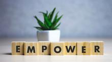 Empower Word Written On Wood B...