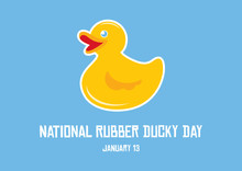 National Rubber Ducky Day Vector. Yellow Plastic Duck Vector. Yellow Rubber Duck Isolated On A Blue Background. Rubber Ducky Day Poster, January 13