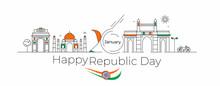 26 January Republic Day Concept - India Gate Taj Mahal & Gateway Of India Mumbai,  Line Art Vector Illustration.