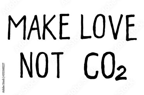 Make love not CO2 Canvas Print