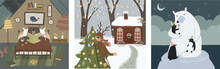 Winter Cute Greeting Cards. Vector Fairy-tale Illustrations Of Animals: Bears In The House, A Polar Bear With Penguins In The North And A Deer With A Christmas Tree. Drawings For Happy New Year