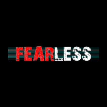 FEARLESS - Vector Illustration Design For Textile And Fashion, Banner, T Shirt Graphics, Prints, Slogan Tees, Stickers, Cards, Labels, Posters And Other Creative Uses