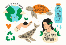 Earth Day. Save The Planet Theme. Zero Waste, Plastic Free Concept. Green World, Ecology Problem. Hand Drawn Colored Vector Set. Trendy Illustration. Various Quotes. All Elements Are Isolated