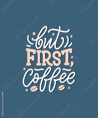 Hand lettering composition with sketch for coffee shop or cafe Canvas Print