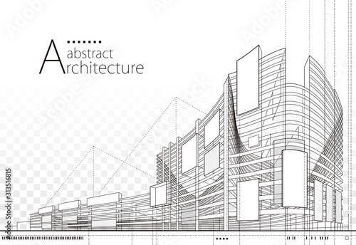 3D illustration architecture building construction perspective design,abstract modern urban building line drawing.