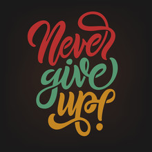 Never Give Up Motivational Cal...