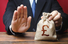 Businessman Refuses To Give Pound Sterling GBP Money Bag. Refusal To Grant Loan Mortgage, Bad Credit History. Refuses Cooperate. Financial Difficulties. Economic Sanctions, Confiscation Funds