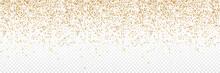 Gold Confetti. Confetti In Circle Shape Isolated On Transparent Background. Falling Gold Confetti Illustration. Festive Background. Celebration Carnival Vector Illustration. Birthday Concept. Vector