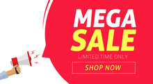 Mega Sale Banner Design With Limited Time Discount Offer Vector Illustration, Flat Clearance Promotion Or Special Deal Off Web Banner With Megaphone Template Or Flyer Image