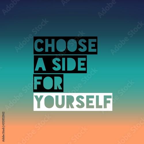 Fotografie, Tablou Choose a side for yourself