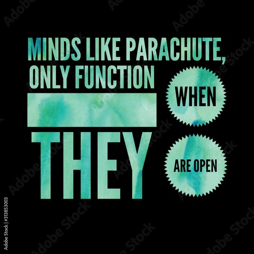 Photo Minds like parachute, only function when they are open